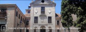 Visita por el Madrid de los arrabales medievales y los primeros Habsburgos