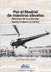 Por el Madrid de nuestros abuelos